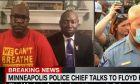 """Αρχηγός αστυνομίας Μινεάπολης προς οικογένεια Φλόιντ: """"Ο Τζορτζ πέθανε στα χέρια μας"""""""