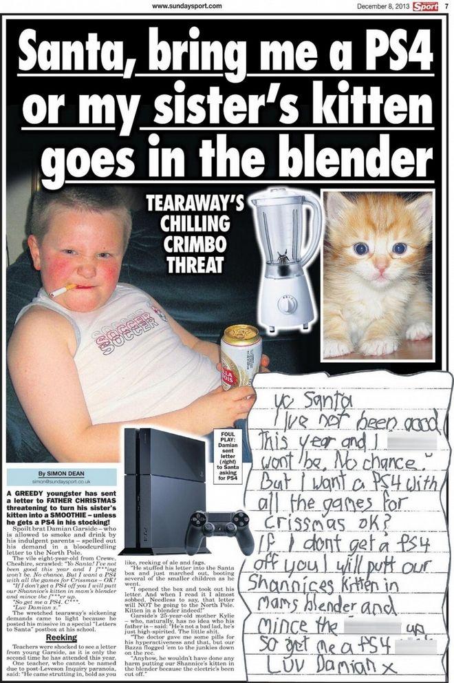 8χρονος: Άγιε μου Βασίλη αν δε μου φέρεις PS4 θα βάλω τη γάτα της αδερφής μου στο μπλέντερ