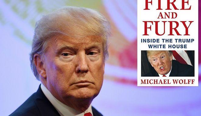 Κυκλοφόρησε το βιβλίο για τον Ντόναλντ Τραμπ που βάζει φωτιά στον Λευκό Οίκο