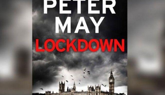 Lockdown: Ένα θρίλερ πανδημίας που είχαν απορρίψει οι εκδότες και τώρα σπεύδουν