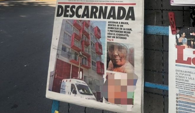 Ingrid Escamilla: Δημοσιογραφική αθλιότητα. Εφημερίδα έκανε πρωτοσέλιδο το διαμελισμένο πτώμα