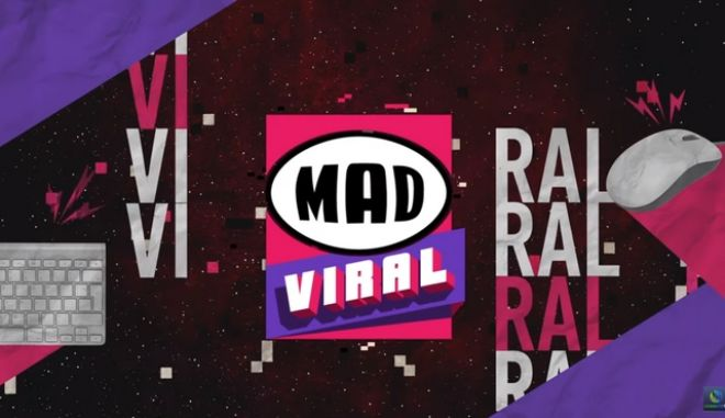 MAD VIRAL: το κανάλι με πρωταγωνιστές Έλληνες YouTubers
