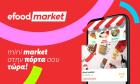 efood market: Συνεχίζει τη δυναμική ανάπτυξη στην Αττική