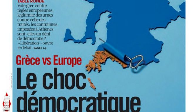 Liberation: Ελλάδα εναντίον Ευρώπης: Το δημοκρατικό σοκ και το δημοψήφισμα για να βρεθεί η αλήθεια