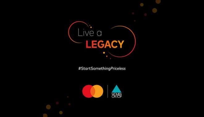 Live A Legacy: H ξεχωριστή πρωτοβουλία της Mastercard και του Women On Top επιστρέφει για δεύτερη συνεχή χρονιά