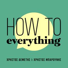How to Everything: Το MasterChef του Πάσχα με τη Γωγώ Δελογιάννη
