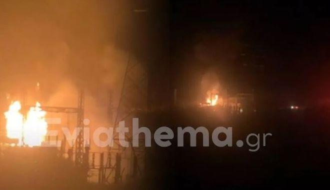 Εύβοια: Φωτιά σε υποσταθμό της ΔΕΗ στο Αλιβέρι